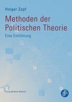 Methoden der Politischen Theorie von Zapf,  Holger