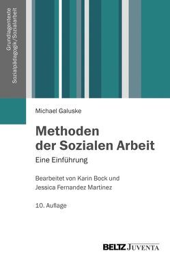 Methoden der Sozialen Arbeit von Galuske,  Michael