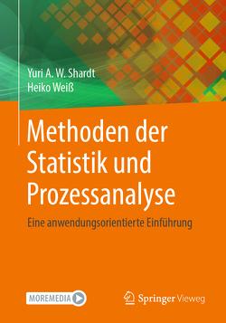 Methoden der Statistik und Prozessanalyse von Shardt,  Yuri, Weiß,  Heiko