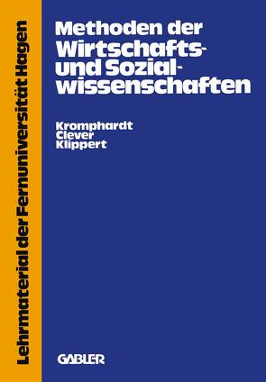 Methoden der Wirtschafts- und Sozialwissenschaften von Kromphardt,  Jürgen