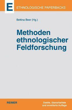 Methoden ethnologischer Feldforschung von Beer,  Bettina