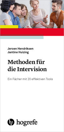 Methoden für die Intervision von Hendriksen,  Jeroen, Huizing,  Jantine