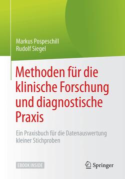 Methoden für die klinische Forschung und diagnostische Praxis von Pospeschill,  Markus, Siegel,  Rudolf