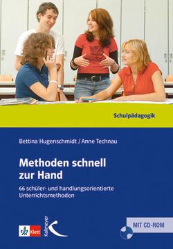 Methoden schnell zur Hand von Hugenschmidt,  Bettina, Technau,  Anne