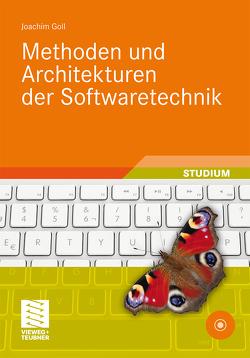 Methoden und Architekturen der Softwaretechnik von Goll,  Joachim