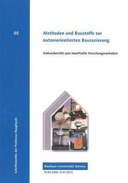 Methoden und Baustoffe zur nutzerorientierten Bausanierung von Arnold,  Jörg, Schmidt,  Jens, Vogel,  Albert, Völker,  Conrad