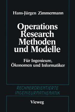 Methoden und Modelle des Operations Research von Zimmermann,  Hans Jürgen