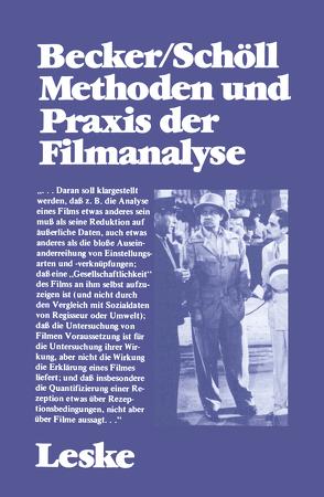 Methoden und Praxis der Filmanalyse von Becker,  Wolfgang, Schöll,  Norbert