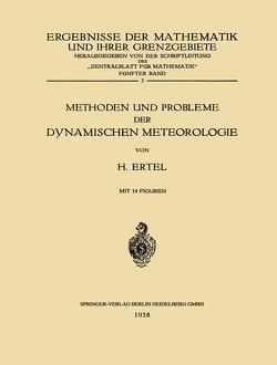 Methoden und Probleme der Dynamischen Meteorologie von Ertel,  Hans