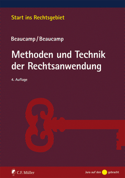 Methoden und Technik der Rechtsanwendung von Beaucamp,  Guy, Beaucamp,  Jakob