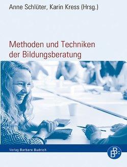 Methoden und Techniken der Bildungsberatung von Kress,  Karin, Schlüter,  Anne