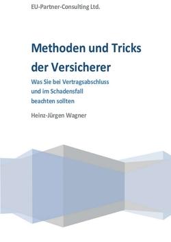 Methoden und Tricks der Versicherer von Wagner,  Heinz-Jürgen