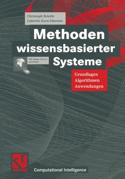 Methoden wissensbasierter Systeme von Beierle,  Christoph, Bibel,  Wolfgang, Kern-Isberner,  Gabriele, Kruse,  Rudolf