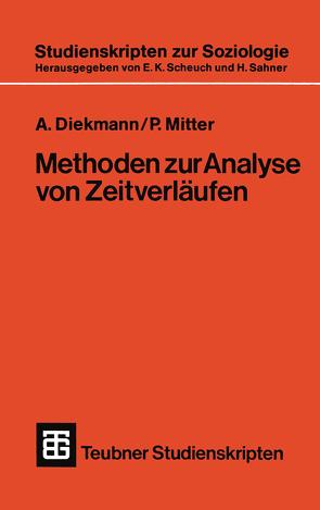 Methoden zur Analyse von Zeitverläufen von Diekmann,  A., Mitter,  P.