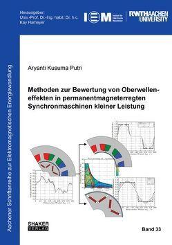 Methoden zur Bewertung von Oberwelleneffekten in permanentmagneterregten Synchronmaschinen kleiner Leistung von Putri,  Aryanti Kusuma