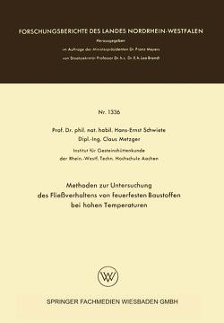 Methoden zur Untersuchung des Fließverhaltens von feuerfesten Baustoffen bei hohen Temperaturen von Schwiete,  Hans-Ernst