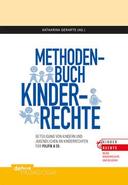 Methodenbuch Kinderrechte von Gerarts,  Katharina