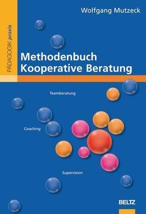 Methodenbuch Kooperative Beratung von Mutzeck,  Wolfgang