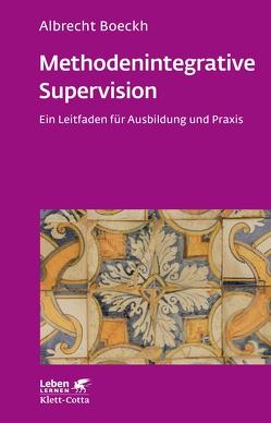 Methodenintegrative Supervision von Boeckh,  Albrecht