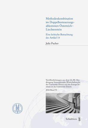 Methodenkombination im Doppelbesteuerungsabkommen Österreich – Liechtenstein von Pucher,  Julia