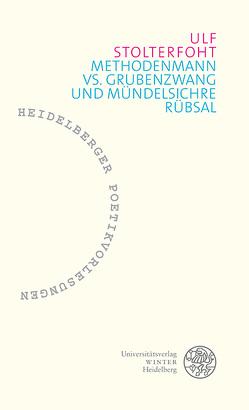Methodenmann vs. Grubenzwang und mündelsichre Rübsal von Stolterfoht,  Ulf