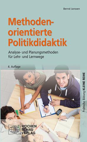 Methodenorientierte Politikdidaktik von Janssen,  Bernd