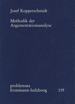 Methodik der Argumentationsanalyse von Holzboog,  Eckhart, Kopperschmidt,  Josef