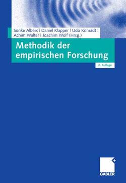 Methodik der empirischen Forschung von Albers,  Sönke, Klapper,  Daniel, Konradt,  Udo, Walter,  Achim, Wolf,  Joachim