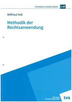 Methodik der Rechtsanwendung von Voß,  Wilfried