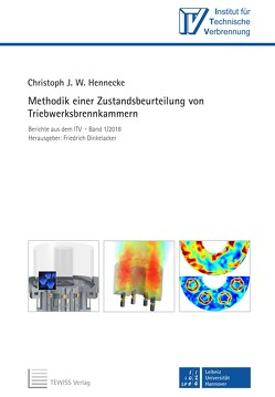 Methodik einer Zustandsbeurteilung von Triebwerksbrennkammern von Dinkelacker,  Friedrich, Hennecke,  Christoph J. W.