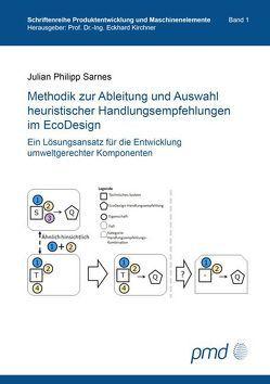 Methodik zur Ableitung und Auswahl heuristischer Handlungsempfehlungen im EcoDesign von Sarnes,  Julian Philipp