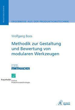Methodik zur Gestaltung und Bewertung von modularen Werkzeugen von Boos,  Wolfgang