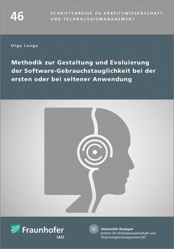Methodik zur Gestaltung und Evaluierung der Software-Gebrauchstauglichkeit bei der ersten oder bei seltener Anwendung. von Lange,  Olga