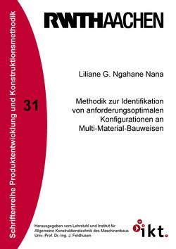 Methodik zur Identifikation von anforderungsoptimalen Konfigurationen an Multi-Material-Bauweisen von Nana,  Liliane