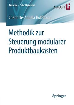 Methodik zur Steuerung modularer Produktbaukästen von Hoffmann,  Charlotte-Angela