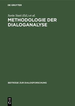 Methodologie der Dialoganalyse von Stati,  Sorin, Weigand,  Edda