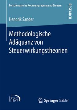 Methodologische Adäquanz von Steuerwirkungstheorien von Sander,  Hendrik