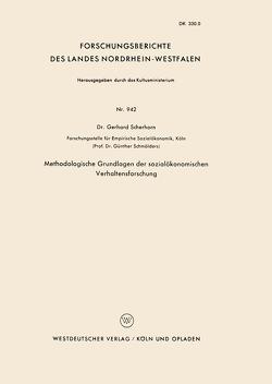 Methodologische Grundlagen der sozialökonomischen Verhaltensforschung von Scherhorn,  Gerhard