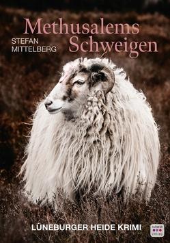Methusalems Schweigen von Mittelberg,  Stefan