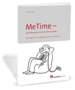 MeTime – eine Philosophie für mehr Lebensqualität von Gräber,  Thomas