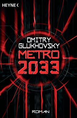 Metro 2033 von Drevs,  M. David, Glukhovsky,  Dmitry