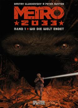 Metro 2033. Band 1 (von 4) von Glukhovsky,  Dmitry, Nuyten,  Peter