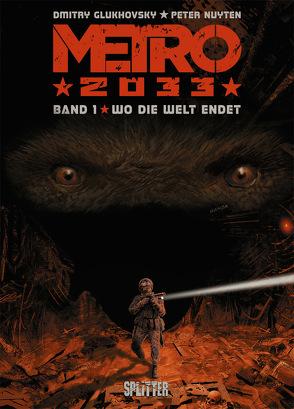 Metro 2033 (Comic). Band 1 (von 4) von Glukhovsky,  Dmitry, Nuyten,  Peter