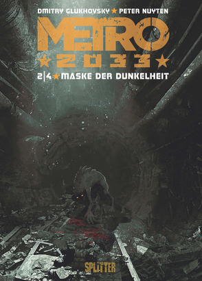 Metro 2033 (Comic). Band 2 von Glukhovsky,  Dmitry, Nuyten,  Peter