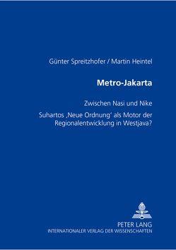 Metro-Jakarta von Heintel,  Martin, Spreitzhofer,  Günter