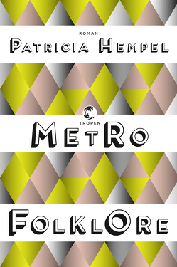 Metrofolklore von Hempel,  Patricia