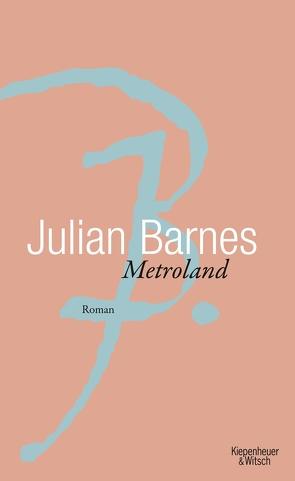 Metroland von Barnes,  Julian