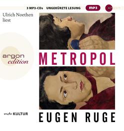 Metropol von Noethen,  Ulrich, Ruge,  Eugen