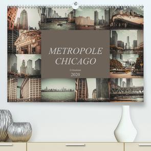 Metropole Chicago (Premium, hochwertiger DIN A2 Wandkalender 2020, Kunstdruck in Hochglanz) von Meutzner,  Dirk