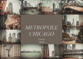 Metropole Chicago (Tischkalender 2019 DIN A5 quer) von Meutzner,  Dirk